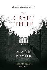 The Crypt Thief: A Hugo Marston Novel (A Hugo Marston Novel Series Book 2) Kindle Edition