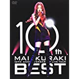 "10TH ANNIVERSARY MAI KURAKI LIVE TOUR ""BEST"" [DVD]"