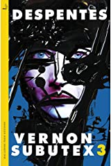 Vernon Subutex Three Kindle Edition