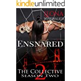 Ensnared: The Collective Season Two, Episode 2