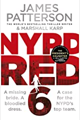 NYPD Red 6: A missing bride. A bloodied dress. NYPD Red's deadliest case yet Kindle Edition