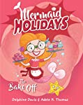 Mermaid Holidays 3: The Bake-Off