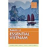 Fodor's Essential Vietnam: 5