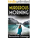 MURDEROUS MORNING: A heart-stopping crime novel with a stunning end.