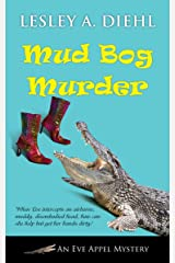 Mud Bog Murder (An Eve Appel Mystery Book 4) Kindle Edition