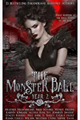 The Monster Ball Year 2: (A Paranormal Romance Anthology) Kindle Edition