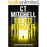 DEAD RINGER (Detective Jack Creed Murder Mystery Books Series Book 2)