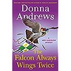 The Falcon Always Wings Twice: A Meg Langslow Mystery (Meg Langslow Mysteries Book 27)