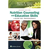 Nutrition Counseling And Education Skills : A Guide For Professionals