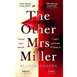 The Other Mrs Miller: Gripping, Twisty, Unpredictable - The Must Read Thriller Of the Year