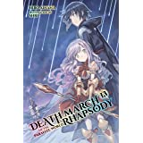 Death March to the Parallel World Rhapsody, Vol. 13 (light novel) (Death March to the Parallel World Rhapsody, 13)