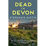 Dead in Devon: The beautiful countryside holds a sinister secret (Devon Mysteries Book 1)