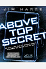 """Above Top Secret: UFO's, Aliens, 9/11, NWO, Police State, Conspiracies, Cover Ups, and Much More """"They"""" Don't Want You to Know About Kindle Edition"""