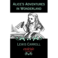 Alice's Adventures in Wonderland: 150th Anniversary Edition…