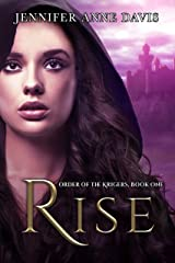 Rise: Order of the Krigers, Book 1 Kindle Edition