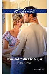 Reunited With The Major (Regency Brides of Convenience Book 3) Kindle Edition