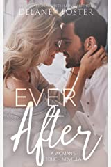 Ever After (A Woman's Touch) Kindle Edition