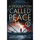 A A Desolation Called Peace: A Texicalaan Novel 2