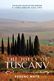 The Hills of Tuscany: A New Life in an Old Land (Augustana Historical Society Publication) (English Edition)