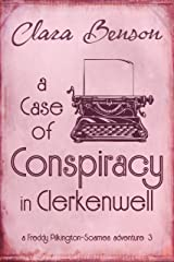 A Case of Conspiracy in Clerkenwell (A Freddy Pilkington-Soames Adventure Book 3) Kindle Edition