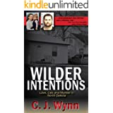 Wilder Intentions: Love, Lies and Murder in North Dakota (English Edition)