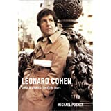 Leonard Cohen, Untold Stories: The Early Years (Leonard Cohen, Untold Stories series Book 1)