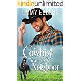 A Cowboy and his Neighbor: A Johnson Brothers Novel (Chestnut Ranch Romance Book 1)