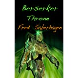Berserker Throne (Saberhagen's Berserker Series)