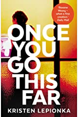 Once You Go This Far Kindle Edition