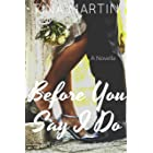 Before You Say I Do (A Lennox In Love Book 4)