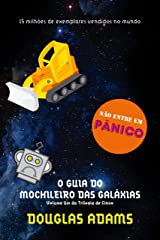 O guia do mochileiro das galáxias (Portuguese Edition) Kindle Edition