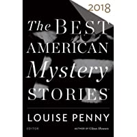 The Best American Mystery Stories 2018 (The Best American Se…