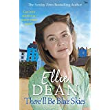 There'll Be Blue Skies (The Cliffehaven Series Book 1)