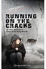 Running on the Cracks (Oberon Modern Plays) Kindle Edition