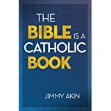The Bible is a Catholic Book