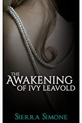 The Awakening of Ivy Leavold (Markham Hall Book 1) Kindle Edition