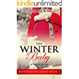 The Winter Baby (Restoration Series Book 3)