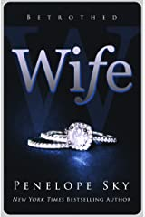 Wife (Betrothed #1) Kindle Edition