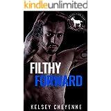 Filthy Forward : A Hero Club Novel