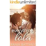Everything, Lola: A sensual beachside romance.