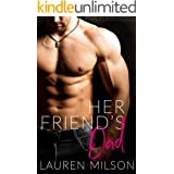 Her Friend's Dad: An Older Man Younger Woman Romance