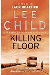 Killing Floor (Jack Reacher, Book 1) Kindle Edition