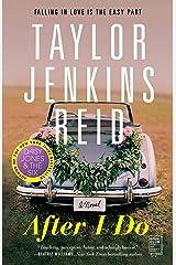 After I Do: A Novel Kindle Edition