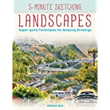 5-Minute Sketching -- Landscapes: Super-Quick Techniques for Amazing Drawings
