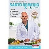 Santo Remedio: Ilustrado Y a Color / Doctor Juan's Top Home