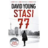 Stasi 77: The breathless Cold War thriller by the author of Stasi Child (The Oberleutnant Karin Müller series Book 1)