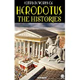 The Complete Works of Herodotus. Illustrated: The Histories
