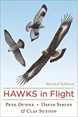 Hawks in Flight: Second Edition Kindle Edition