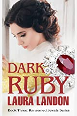 Dark Ruby (Ransomed Jewels Book 3) Kindle Edition