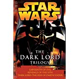The Dark Lord Trilogy: Star Wars Legends: Labyrinth of Evil Revenge of the Sith Dark Lord: The Rise of Darth Vader (Star Wars
